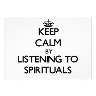 Keep calm by listening to SPIRITUALS Personalized Invites