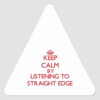 Keep calm by listening to STRAIGHT EDGE Sticker