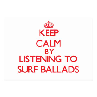 Keep calm by listening to SURF BALLADS Business Card Templates