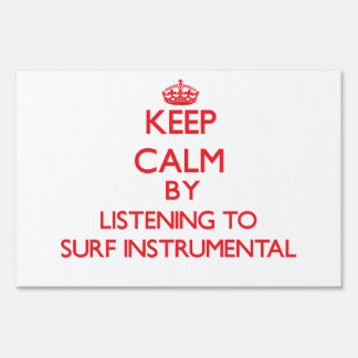 Keep calm by listening to SURF INSTRUMENTAL Signs