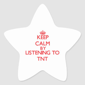 Keep calm by listening to TNT Star Sticker