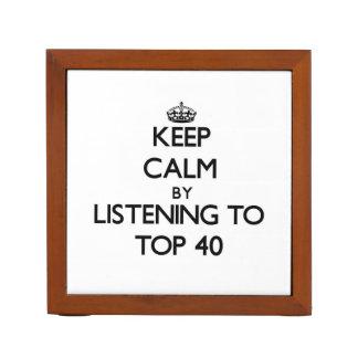 Keep calm by listening to TOP 40 Desk Organizer