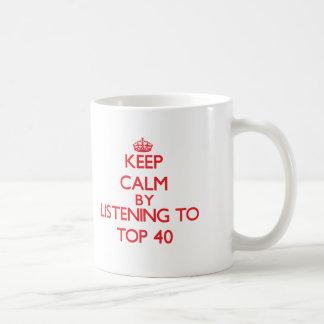 Keep calm by listening to TOP 40 Classic White Coffee Mug