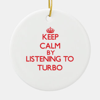 Keep calm by listening to TURBO Double-Sided Ceramic Round Christmas Ornament