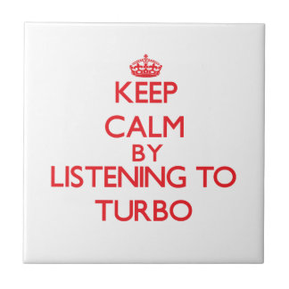 Keep calm by listening to TURBO Tiles