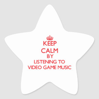 Keep calm by listening to VIDEO GAME MUSIC Star Sticker