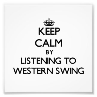 Keep calm by listening to WESTERN SWING Photo