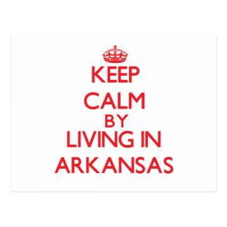 Keep Calm by living in Arkansas Postcard