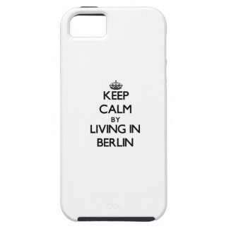 Keep Calm by Living in Berlin iPhone 5 Covers