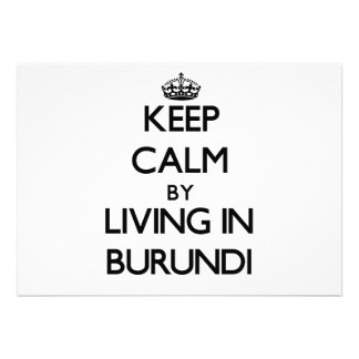 Keep Calm by Living in Burundi Personalized Invite