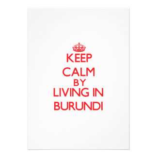 Keep Calm by living in Burundi Announcement