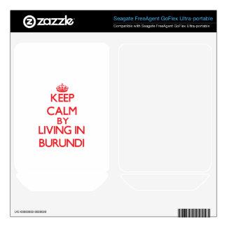 Keep Calm by living in Burundi FreeAgent GoFlex Skins