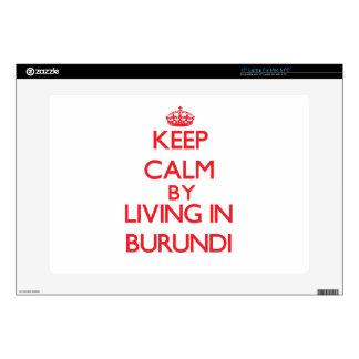 Keep Calm by living in Burundi Laptop Decal