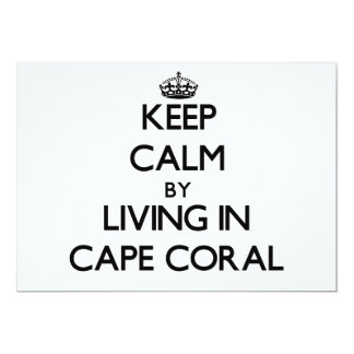 """Keep Calm by Living in Cape Coral 5"""" X 7"""" Invitation Card"""