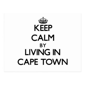 Keep Calm by Living in Cape Town Postcard