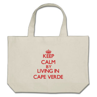 Keep Calm by living in Cape Verde Tote Bags