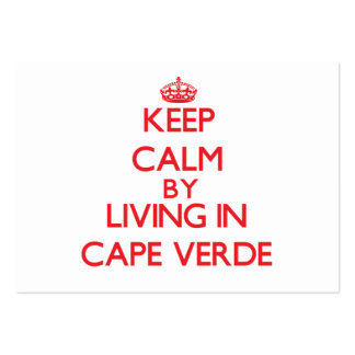 Keep Calm by living in Cape Verde Business Card