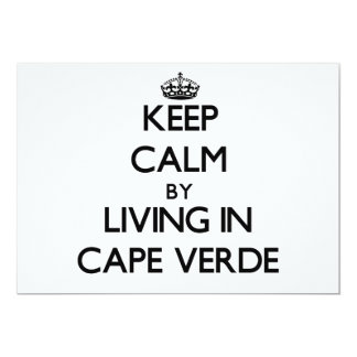 """Keep Calm by Living in Cape Verde 5"""" X 7"""" Invitation Card"""