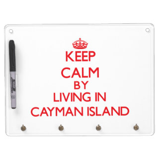 Keep Calm by living in Cayman Island Dry-Erase Whiteboard