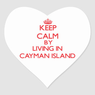 Keep Calm by living in Cayman Island Heart Stickers