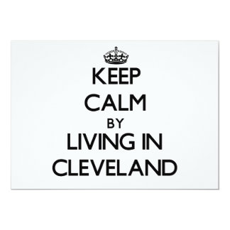 Keep Calm by Living in Cleveland Personalized Invitation