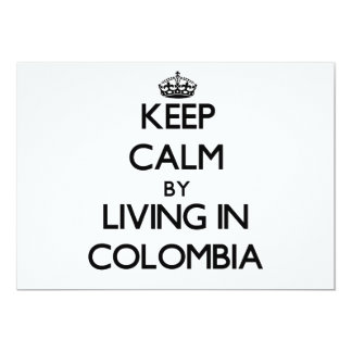 Keep Calm by Living in Colombia 5x7 Paper Invitation Card