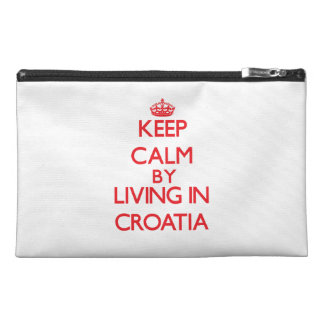 Keep Calm by living in Croatia Travel Accessory Bag