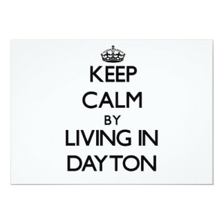 Keep Calm by Living in Dayton 5x7 Paper Invitation Card