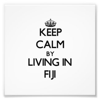 Keep Calm by Living in Fiji Photo Print