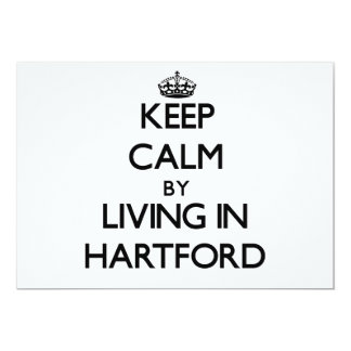 Keep Calm by Living in Hartford 5x7 Paper Invitation Card