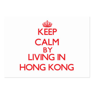 Keep Calm by living in Hong Kong Business Card Template