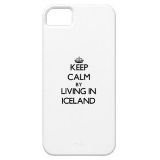 Keep Calm by Living in Iceland iPhone 5 Covers