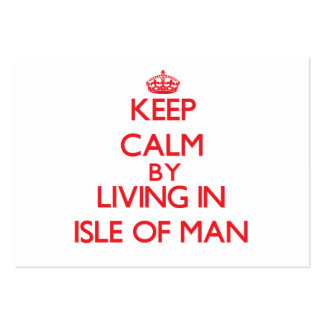 Keep Calm by living in Isle Of Man Large Business Cards (Pack Of 100)