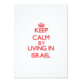 """Keep Calm by living in Israel 5"""" X 7"""" Invitation Card"""