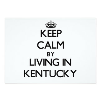 Keep Calm by Living in Kentucky 5x7 Paper Invitation Card