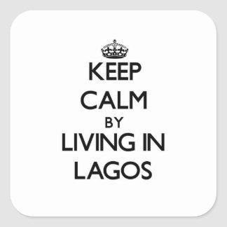 Keep Calm by Living in Lagos Sticker