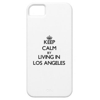 Keep Calm by Living in Los Angeles iPhone 5 Cases