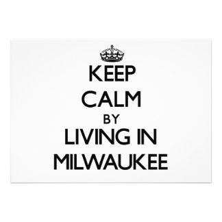 Keep Calm by Living in Milwaukee Personalized Announcements