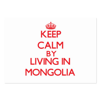 Keep Calm by living in Mongolia Large Business Cards (Pack Of 100)