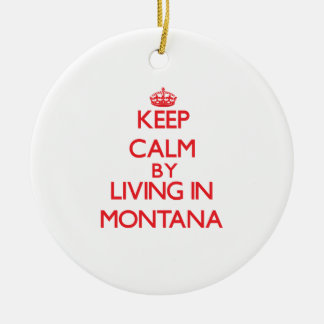 Keep Calm by living in Montana Double-Sided Ceramic Round Christmas Ornament