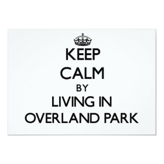 Keep Calm by Living in Overland Park Custom Invite