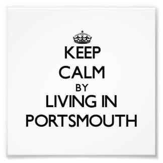 Keep Calm by Living in Portsmouth Photo