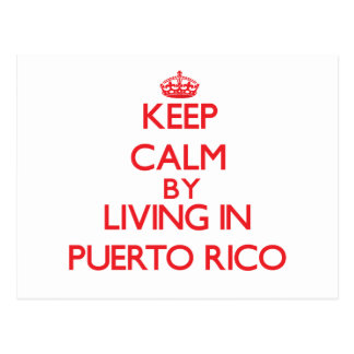 Keep Calm by living in Puerto Rico Postcard