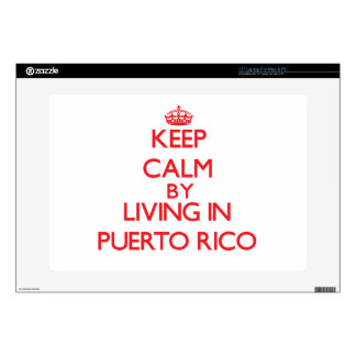 """Keep Calm by living in Puerto Rico 15"""" Laptop Decals"""