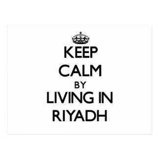 Keep Calm by Living in Riyadh Postcard