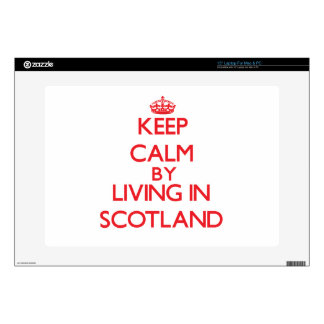 Keep Calm by living in Scotland Skins For Laptops