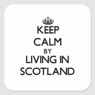 Keep Calm by Living in Scotland Sticker