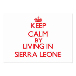 Keep Calm by living in Sierra Leone Business Card