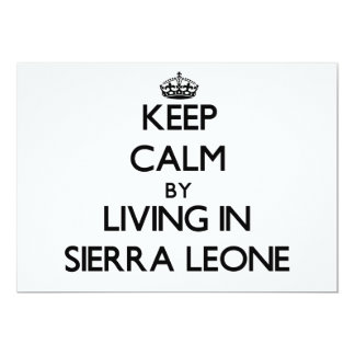Keep Calm by Living in Sierra Leone 5x7 Paper Invitation Card