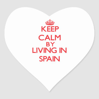 Keep Calm by living in Spain Heart Stickers